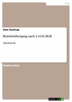 Betriebsübergang nach § 613f. BGB (eBook, PDF)