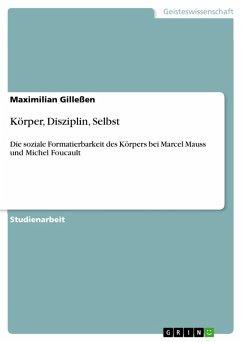 Körper, Disziplin, Selbst (eBook, PDF)