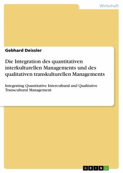 Die Integration des quantitativen interkulturellen Managements und des qualitativen transkulturellen Managements (eBook, PDF) - Deissler, Gebhard