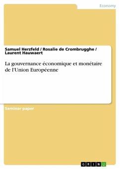 La gouvernance économique et monétaire de l'Union Européenne (eBook, ePUB)