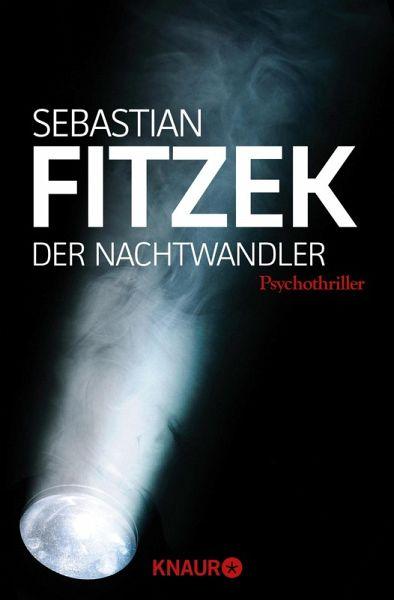 Der Nachtwandler (eBook, ePUB) - Fitzek, Sebastian