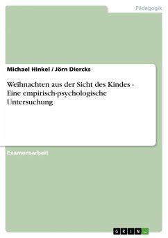 Weihnachten aus der Sicht des Kindes - Eine empirisch-psychologische Untersuchung (eBook, PDF)