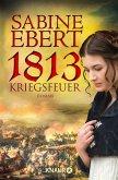 1813 - Kriegsfeuer (eBook, ePUB)