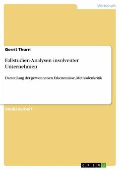 Fallstudien-Analysen insolventer Unternehmen (eBook, PDF)