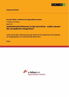 Institutionelle Reformen in der Euro-Krise – wohin steuert die europäische Integration? (eBook, PDF)