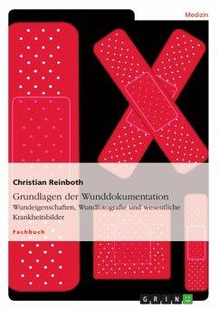 Grundlagen der Wunddokumentation (eBook, ePUB)