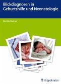 Blickdiagnosen in Geburtshilfe und Neonatologie (eBook, ePUB)