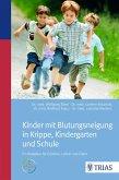Kinder mit Blutungsneigung in Krippe, Kindergarten und Schule (eBook, PDF)