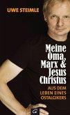 Meine Oma, Marx und Jesus Christus (eBook, ePUB)