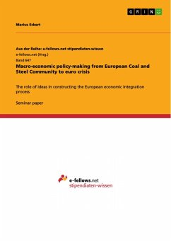 Macro-economic policy-making from European Coal and Steel Community to euro crisis (eBook, PDF)