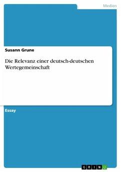 Die Relevanz einer deutsch-deutschen Wertegemeinschaft (eBook, PDF)