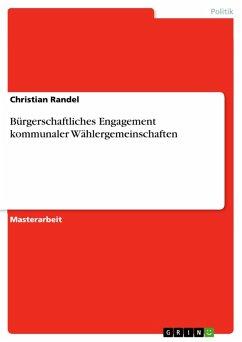 Bürgerschaftliches Engagement kommunaler Wählergemeinschaften (eBook, PDF)