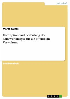 Konzeption und Bedeutung der Nutzwertanalyse für die öffentliche Verwaltung (eBook, PDF)
