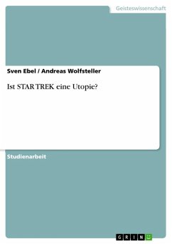 Ist STAR TREK eine Utopie? (eBook, ePUB)