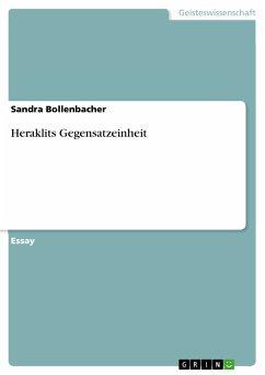 Heraklits Gegensatzeinheit (eBook, PDF)
