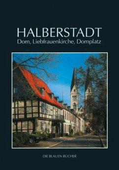 Halberstadt - Dom, Liebfrauenkirche, Domplatz - Findeisen, Peter