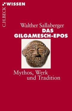 Das Gilgamesch-Epos - Sallaberger, Walter
