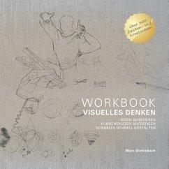 WORKBOOK VISUELLES DENKEN - Diefenbach, Marc