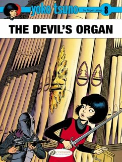 Yoko Tsuno Vol. 8: the Devils Organ - Leloup, Roger