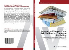 Analyse und Vergleich von Zeitschriften im Corporate Publishing