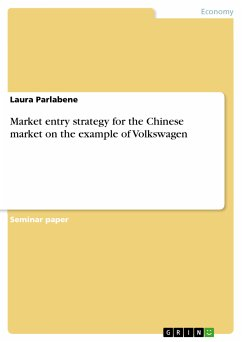 Market entry strategy for the Chinese market on the example of Volkswagen (eBook, PDF)