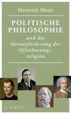 Politische Philosophie und die Herausforderung der Offenbarungsreligion