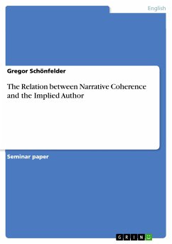 The Relation between Narrative Coherence and the Implied Author (eBook, ePUB)