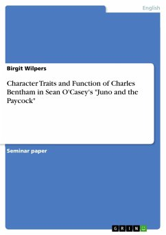 Character Traits and Function of Charles Bentham in Sean O'Casey's