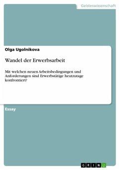 Wandel der Erwerbsarbeit (eBook, PDF)