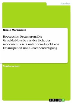 Boccaccios Decameron: Die Griselda-Novelle aus der Sicht des modernen Lesers unter dem Aspekt von Emanzipation und Gleichberechtigung (eBook, PDF)