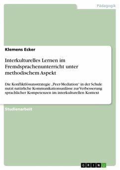 Interkulturelles Lernen im Fremdsprachenunterricht unter methodischem Aspekt (eBook, PDF)