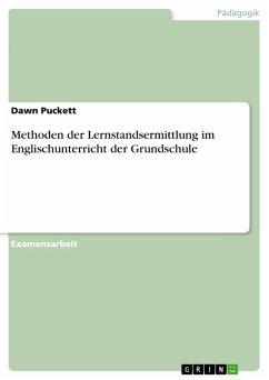 Methoden der Lernstandsermittlung im Englischunterricht der Grundschule (eBook, PDF)
