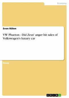 VW Phaeton - Did Zeus' anger hit sales of Volkswagen's luxury car (eBook, ePUB)