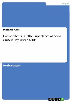 Comic effects in ´The importance of being earnest´ by Oscar Wilde (eBook, PDF)