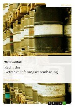 Recht der Getränkelieferungsvereinbarung (eBook, PDF)