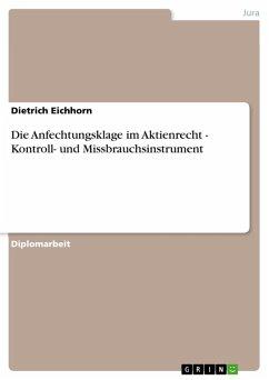 Die Anfechtungsklage im Aktienrecht - Kontroll- und Missbrauchsinstrument (eBook, PDF)