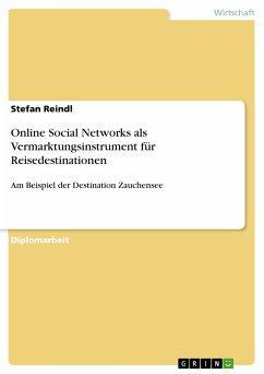 Online Social Networks als Vermarktungsinstrument für Reisedestinationen (eBook, PDF)