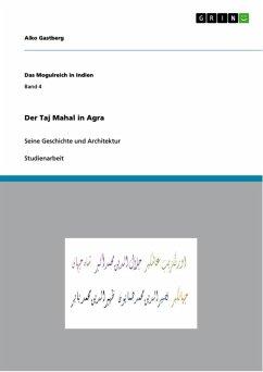 Der Taj Mahal in Agra (eBook, ePUB)
