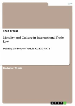 Morality and Culture in International Trade Law (eBook, PDF) - Freese, Thea