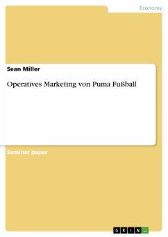 Operatives Marketing von Puma Fußball (eBook, PDF)