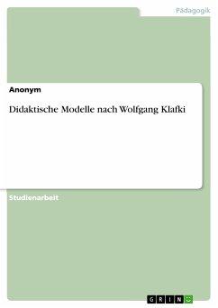 Didaktische Modelle nach Wolfgang Klafki (eBook...