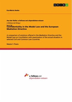Confidentiality in the Model Law and the European Mediation Directive (eBook, ePUB)