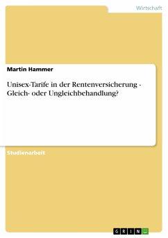 Unisex-Tarife in der Rentenversicherung - Gleich- oder Ungleichbehandlung? (eBook, PDF)