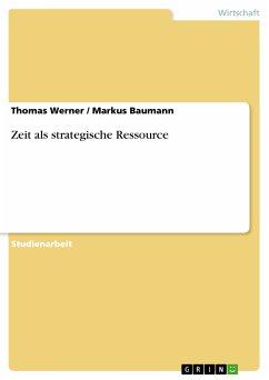 Zeit als strategische Ressource (eBook, PDF)