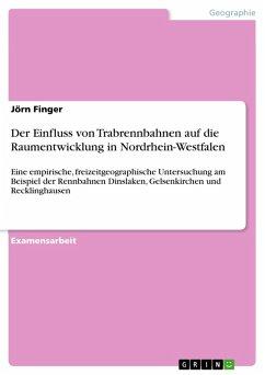 Der Einfluss von Trabrennbahnen auf die Raumentwicklung in Nordrhein-Westfalen (eBook, PDF)