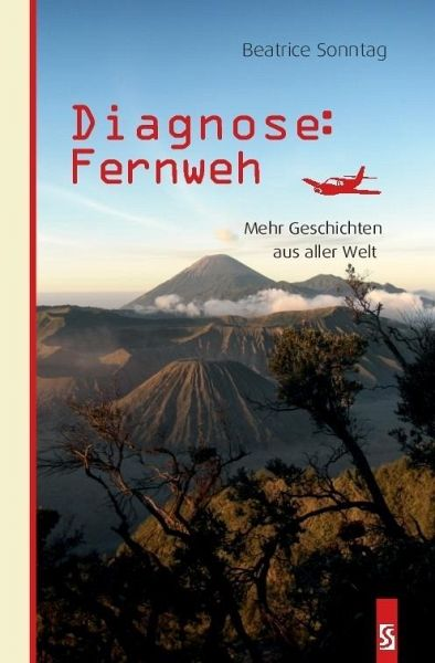 Diagnose: Fernweh - Sonntag, Beatrice
