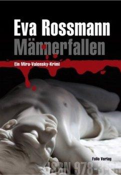 Männerfallen / Mira Valensky Bd.15 - Rossmann, Eva