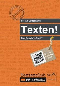 Texten! - Gottschling, Stefan
