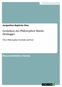 Gedanken des Philosophen Martin Heidegger (eBook, PDF)