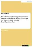 Die österreichische Gruppenbesteuerung und ihre ertragsteuerlichen Rückwirkungen auf in Deutschland ansässige Kapitalgesellschaften (eBook, PDF)